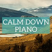 Play & Download Calm Down Classical by Various Artists | Napster