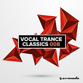 Vocal Trance Classics 008 by Various Artists