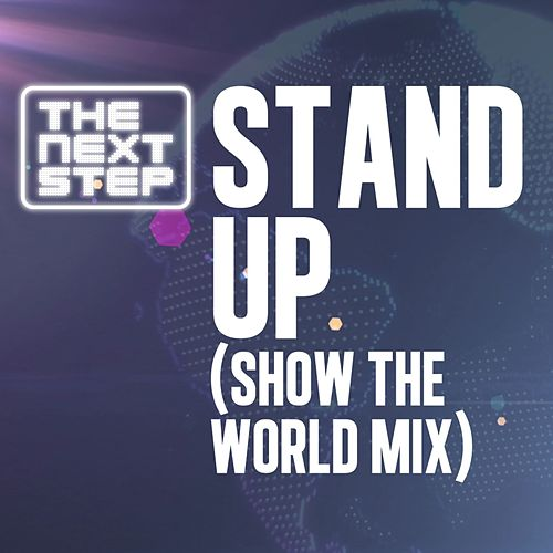 Show The World - Stand Up di The Next Step