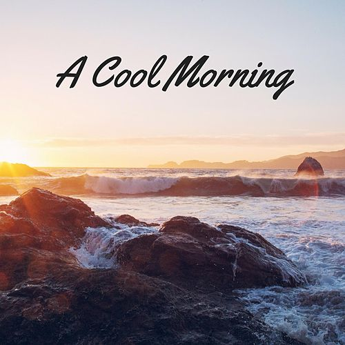 A Cool Morning by Nature Sounds