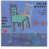 The Way We Dance von Dorian Michael