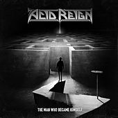 Play & Download The Man Who Became Himself by Acid Reign | Napster
