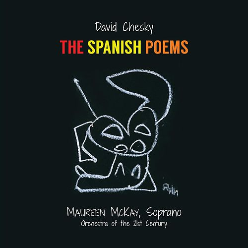Play & Download The Spanish Poems by David Chesky | Napster