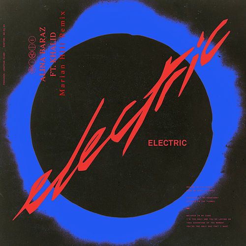 Electric (Marian Hill Remix) by Alina Baraz