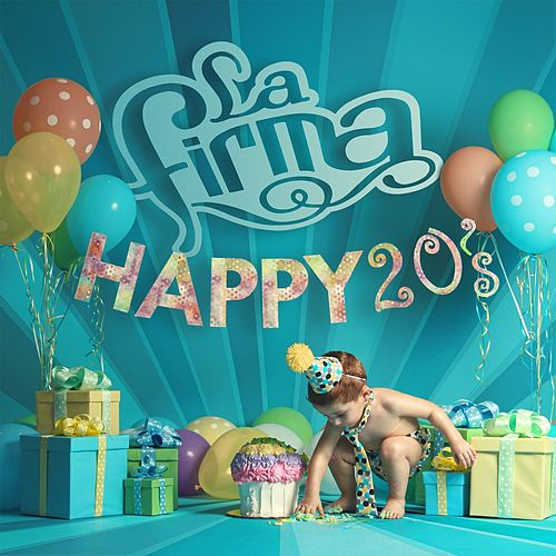 Play & Download Happy 20's by La Firma | Napster