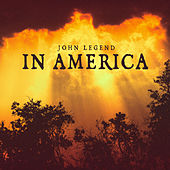 Play & Download In America by John Legend | Napster