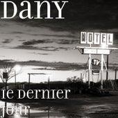 Le dernier jour by Dany