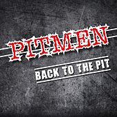 Play & Download Back to the Pit by Pitmen | Napster