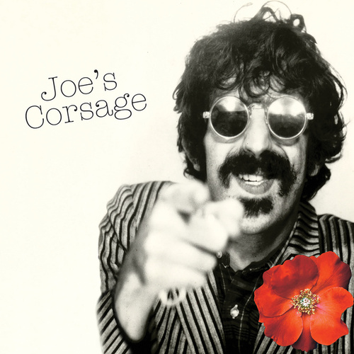 Play & Download Joe's Corsage by Frank Zappa | Napster