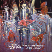 Feeding The Monkies At Ma Maison by Frank Zappa