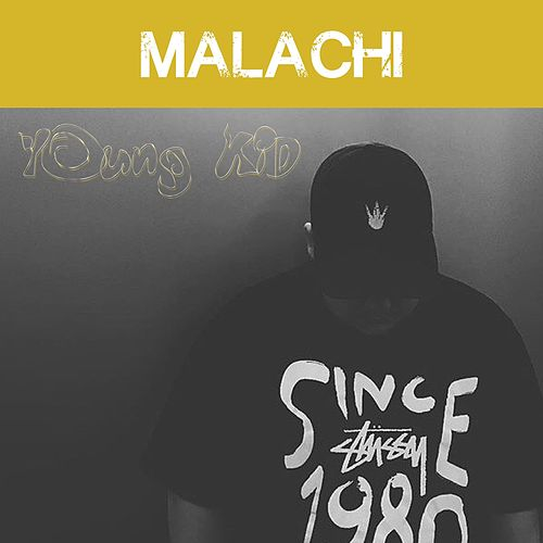 Young Kid by Malachi
