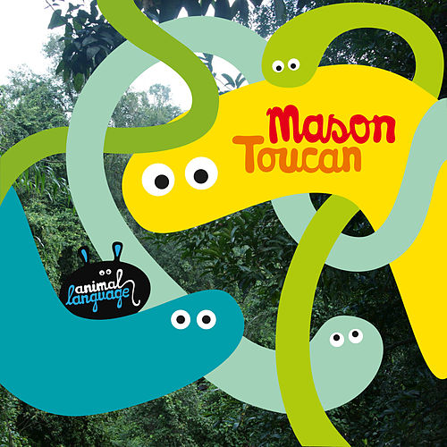 Play & Download Toucan by Mason | Napster