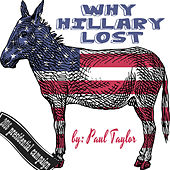 Play & Download Why Hillary Lost by Paul Taylor | Napster