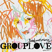 Good Morning (MUNA Remix) by Grouplove