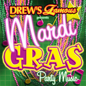 Drew's Famous Presents Mardi Gras Party Music by The Hit Crew(1)