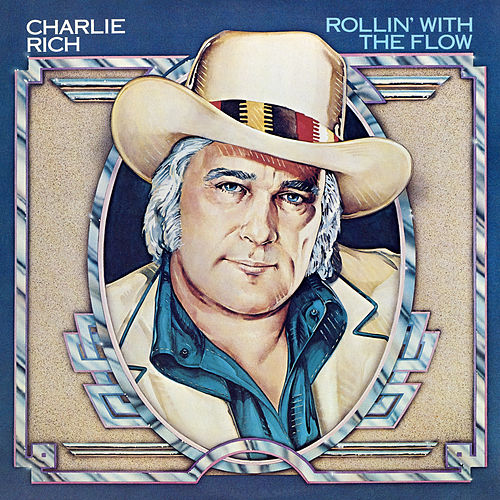 Rollin' With The Flow de Charlie Rich