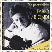 The Poet-Violinist: Fabio Biondi by Fabio Biondi