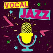 Vocal Jazz by Various Artists