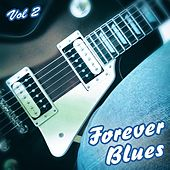 Forever Blues, Vol 2 by Various Artists