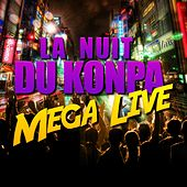 Play & Download La nuit du Konpa (Mega Live) by Various Artists | Napster