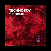 The Future by Technoboy