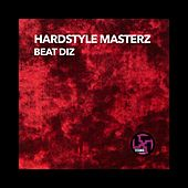 Play & Download Beat Diz by Hardstyle Masterz | Napster