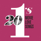 Play & Download 20 #1's: Movie Love Songs by Various Artists | Napster
