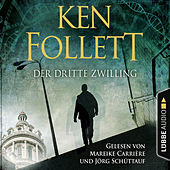 Play & Download Der dritte Zwilling (Gekürzt) by Ken Follett | Napster