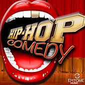 Hip Hop Comedy, Vol. 1 by Various Artists