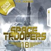 Space Troopers, Folge 18: In Ewigkeit (Ungekürzt) von P. E. Jones