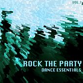 Rock the Party Dance Essentials, Vol. 1 von Various Artists