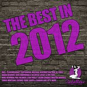 Play & Download The Best in 2012 by Various Artists | Napster
