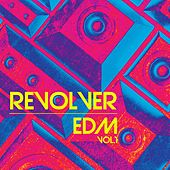 Revolver EDM, Vol. 1 by Various Artists