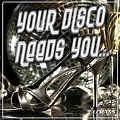 Your Disco Needs You by Various Artists