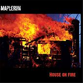 House on Fire by Maplerun
