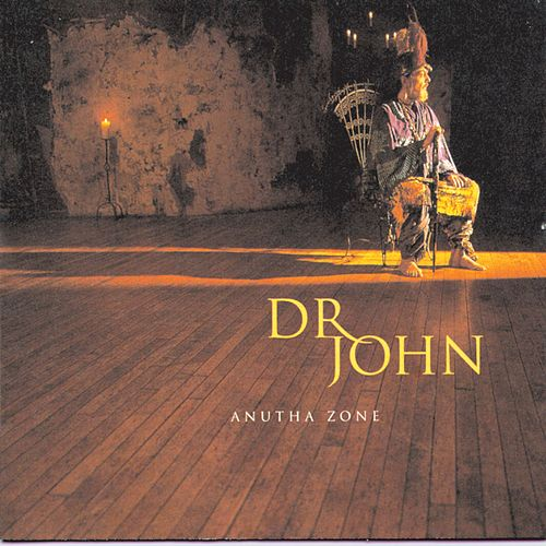 Play & Download Anutha Zone by Dr. John | Napster