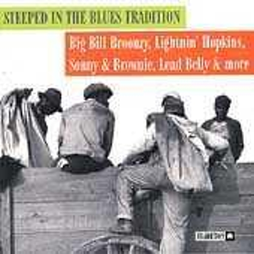 Play & Download Steeped In The Blues Tradition by Various Artists | Napster