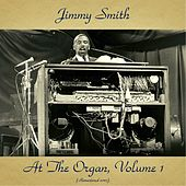 Jimmy Smith at the Organ, Volume 1 (Remastered 2017) von Jimmy Smith