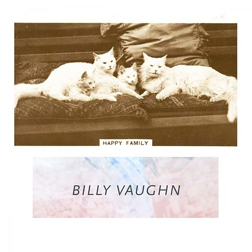 Happy Family von Billy Vaughn