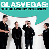 Play & Download Glasvegas: The Rhapsody Interview by Glasvegas | Napster
