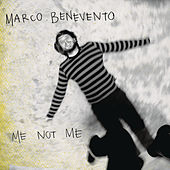 Me Not Me by Marco Benevento