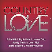 Play & Download Country Love by Various Artists | Napster
