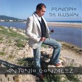 Play & Download Principio De Ilusión by Antonio González | Napster
