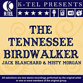 Play & Download The Tennessee Birdwalker by Jack Blanchard | Napster