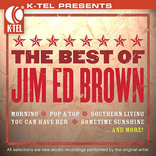 Play & Download The Best Of Jim Ed Brown by Jim Ed Brown | Napster