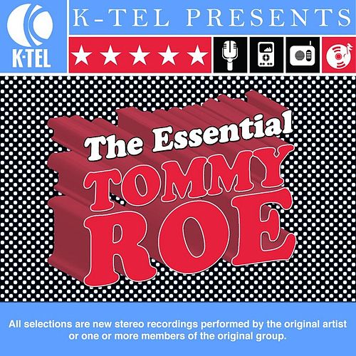 The Essential Tommy Roe by Tommy Roe