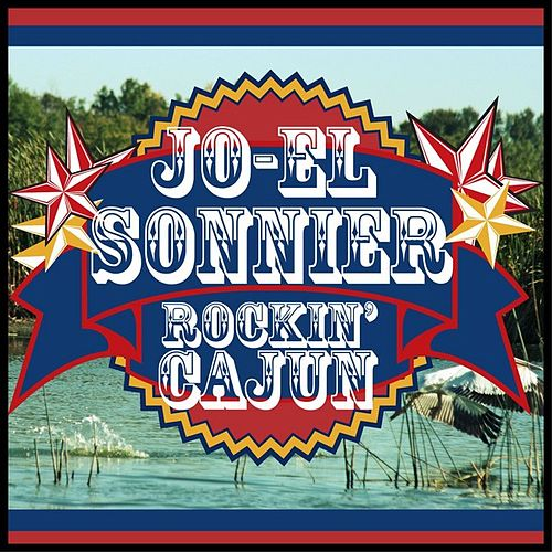 Play & Download Rockin' Cajun by Jo-el Sonnier | Napster
