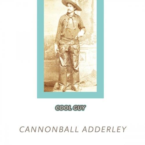 Cool Guy von Cannonball Adderley