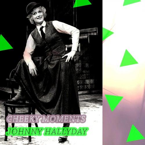 Cheeky Moments de Johnny Hallyday