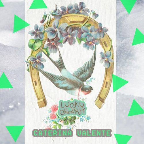 Lucky Charm von Caterina Valente